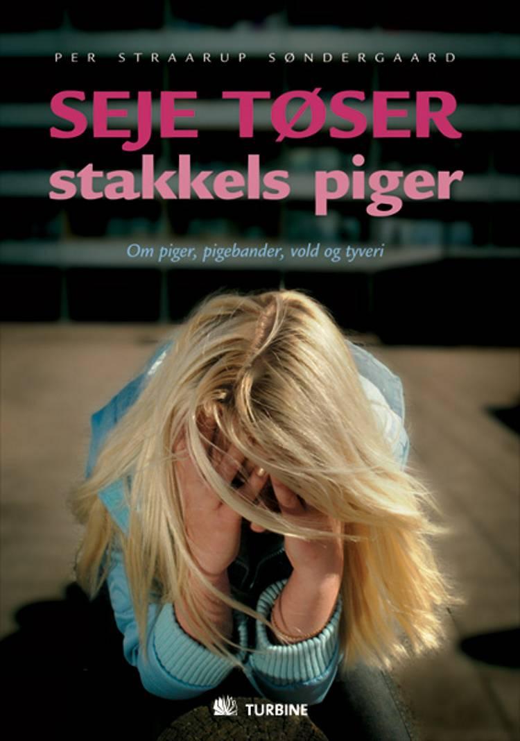 Seje tøser - stakkels piger af Per Straarup Søndergaard