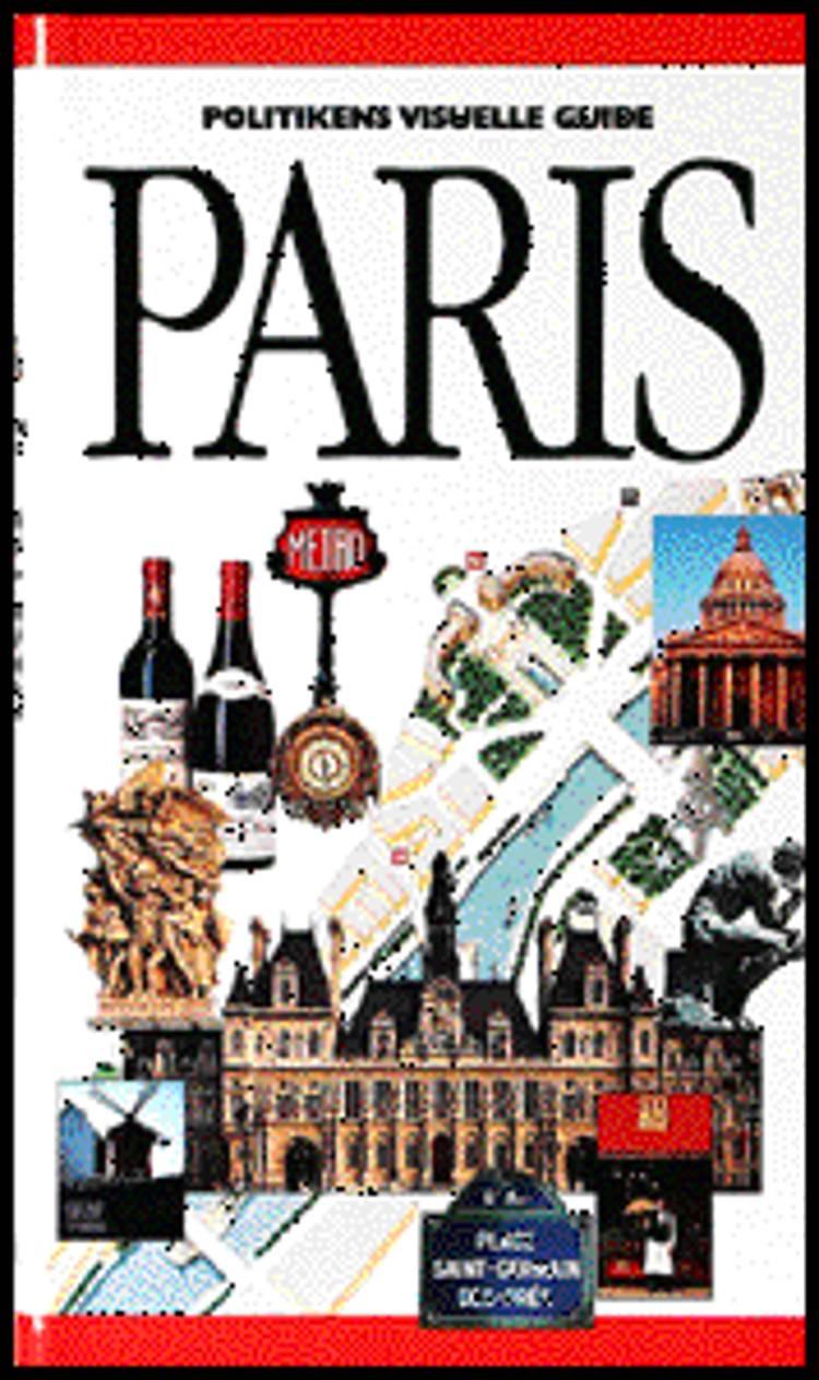 Politikens visuelle guide - Paris