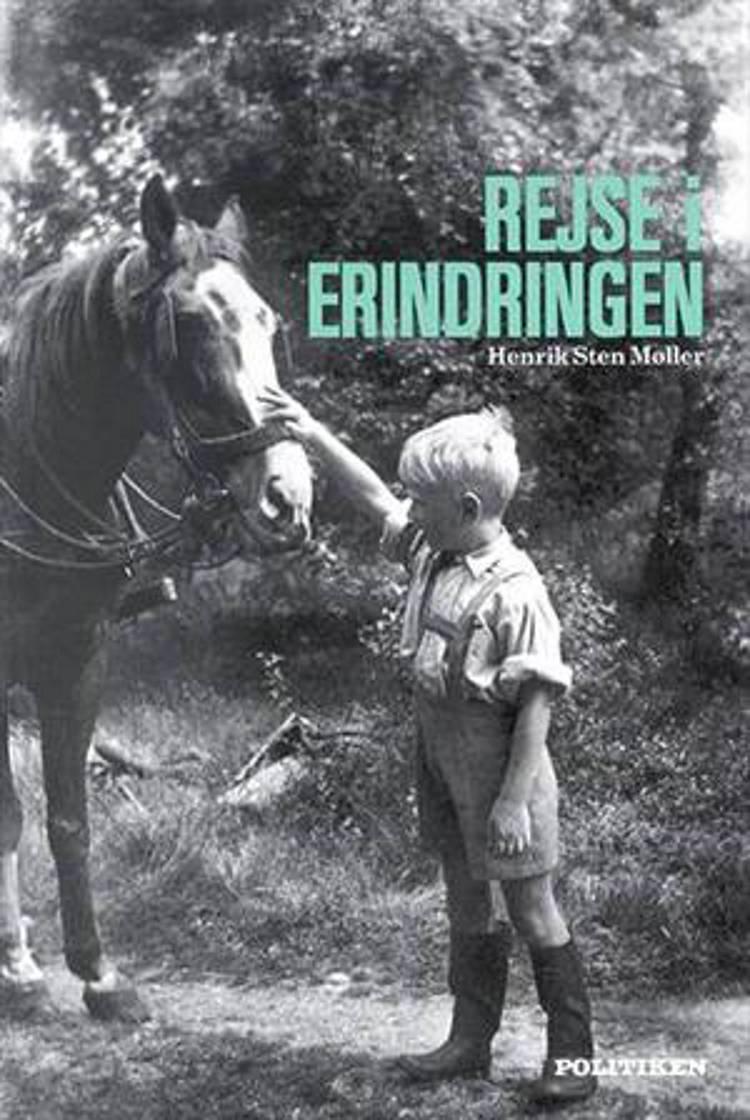 Rejse i erindringen af Henrik Sten Møller