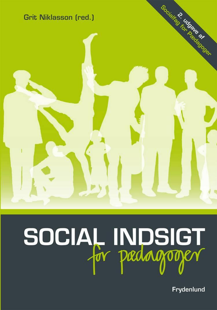 Social indsigt for pædagoger af Grit Niklasson og Gritt Niklasson