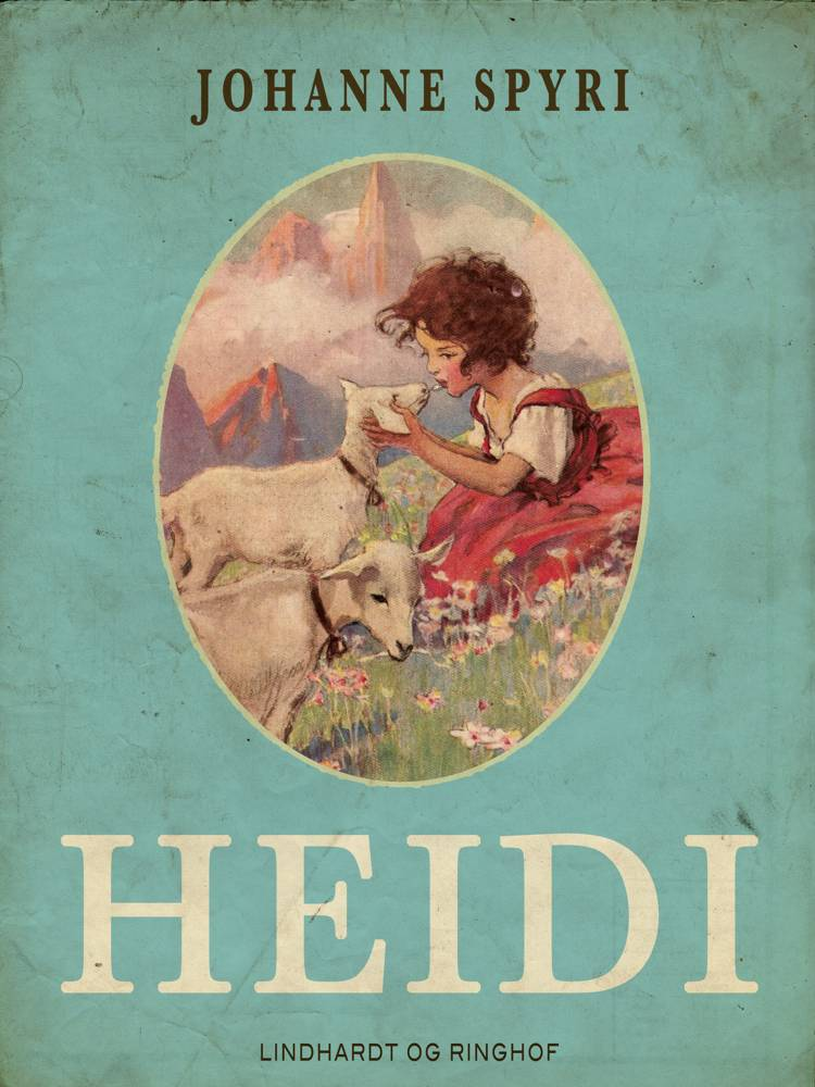 Heidi af Johanne Spyri