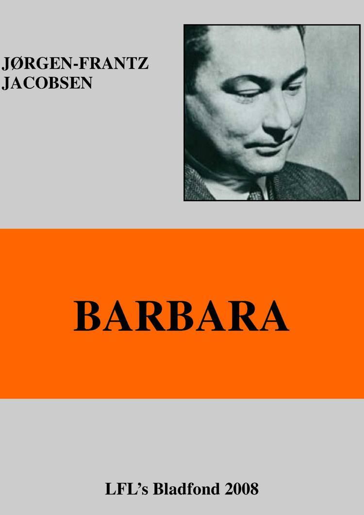 Barbara af Jørgen-Frantz Jacobsen og Jørgen Frantz Jacobsen