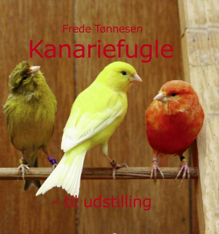 Kanariefugle af Frede Tønnesen