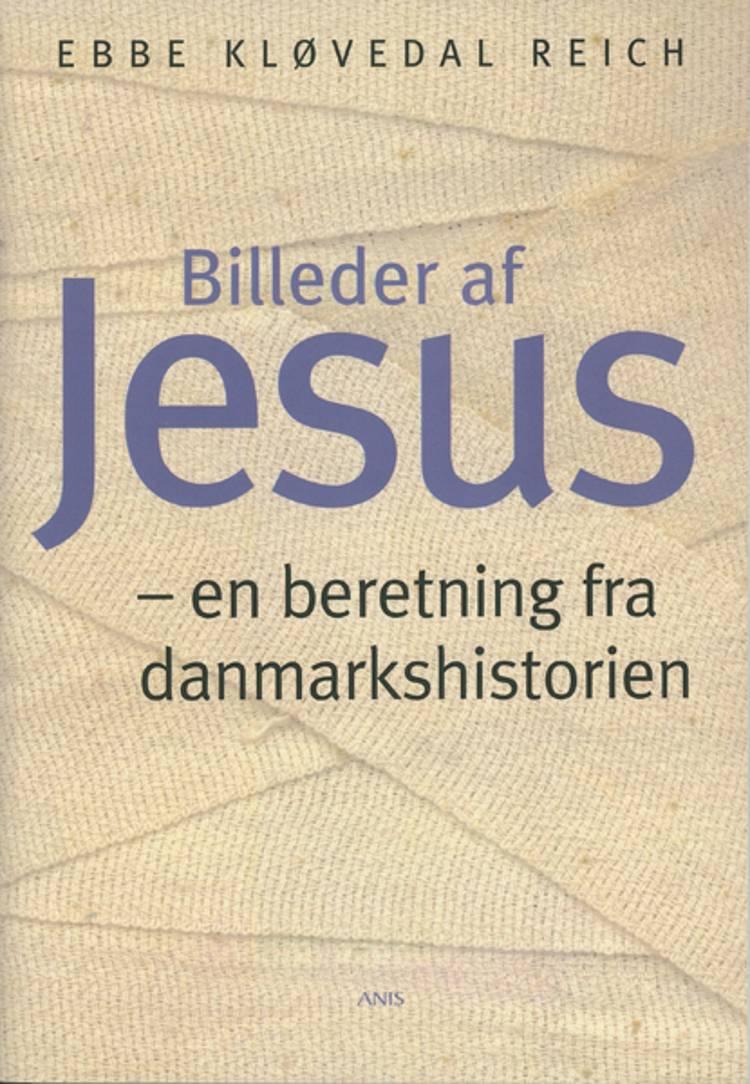 Billeder af Jesus af Ebbe Kløvedal Reich