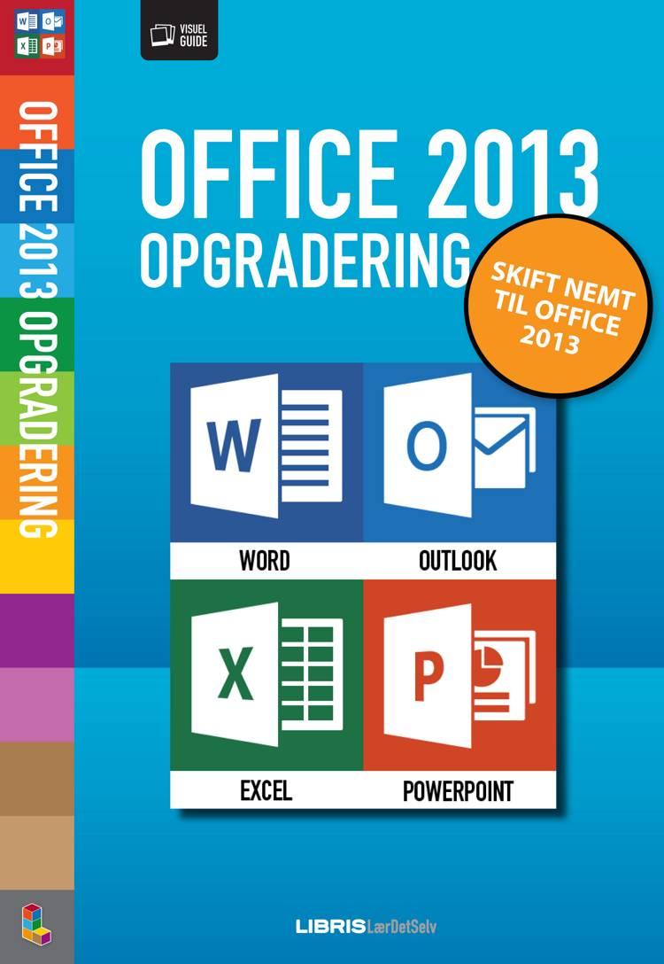 Office 2013 opgradering af Jørgen Koch