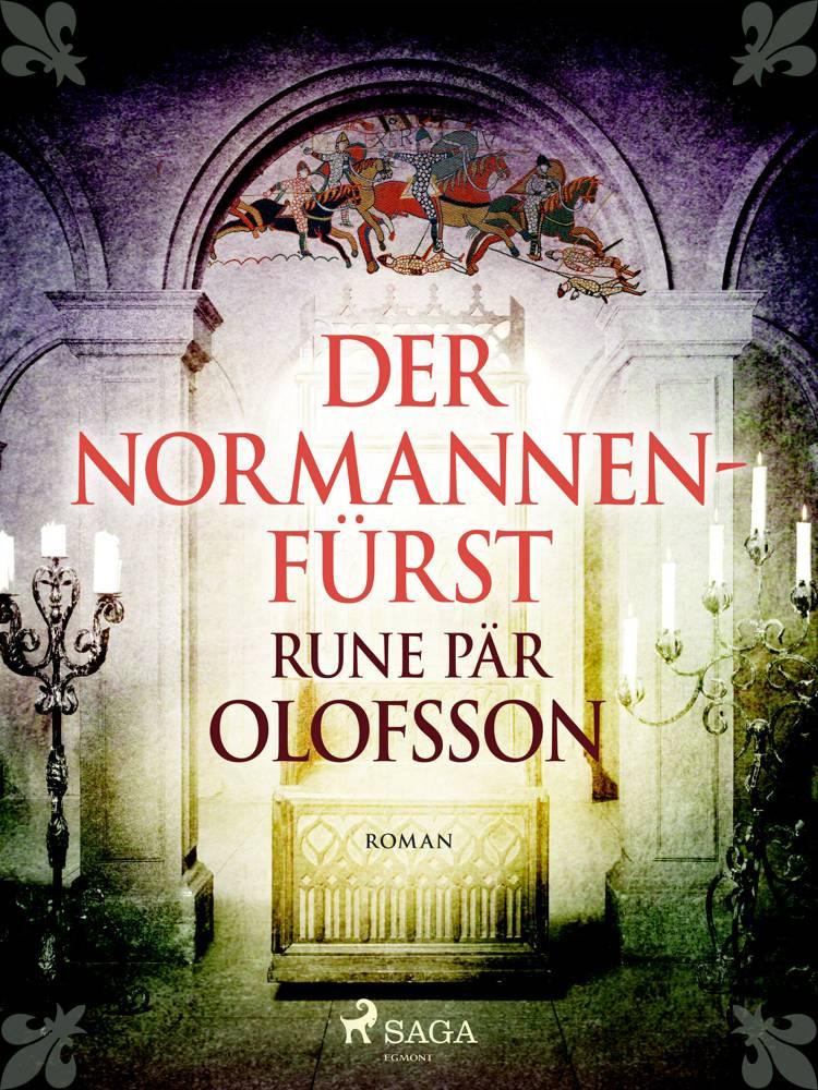 Der Normannenfürst af Rune Pär Olofsson