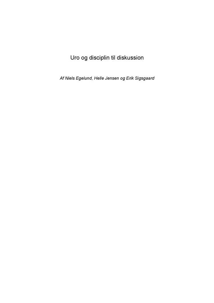 Uro og disciplin til diskussion af Helle Jensen, Erik Sigsgaard og Niels Egelund