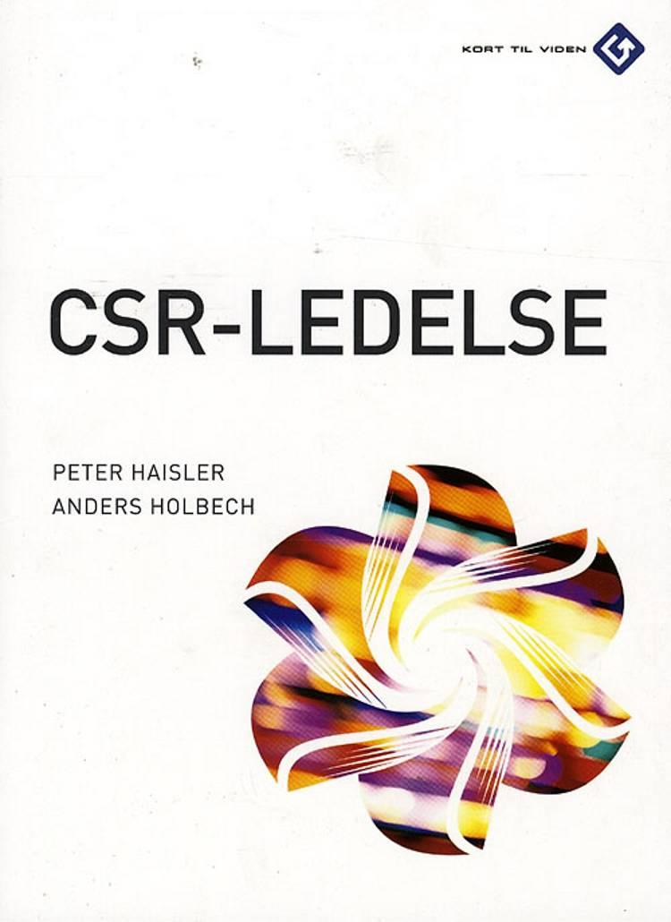 CSR-ledelse af Peter Haisler og Anders Holbech