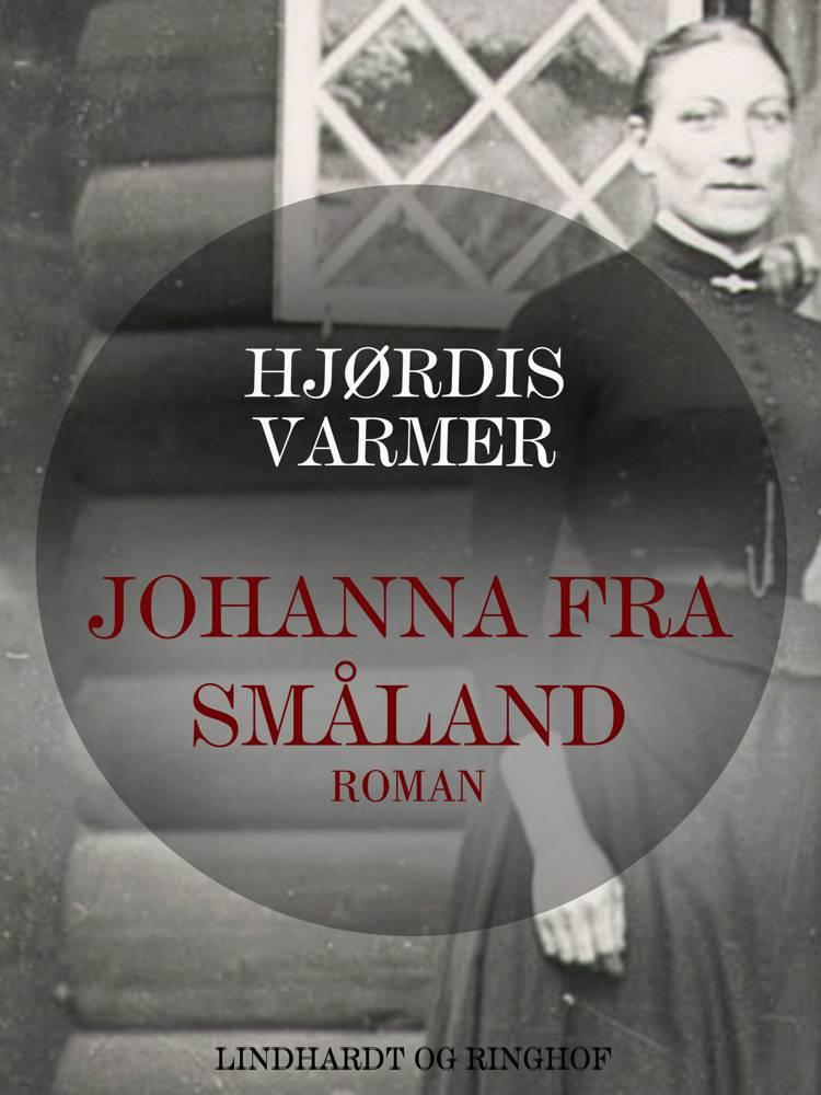 Johanna fra Småland af Hjørdis Varmer og Hjørids Varmer