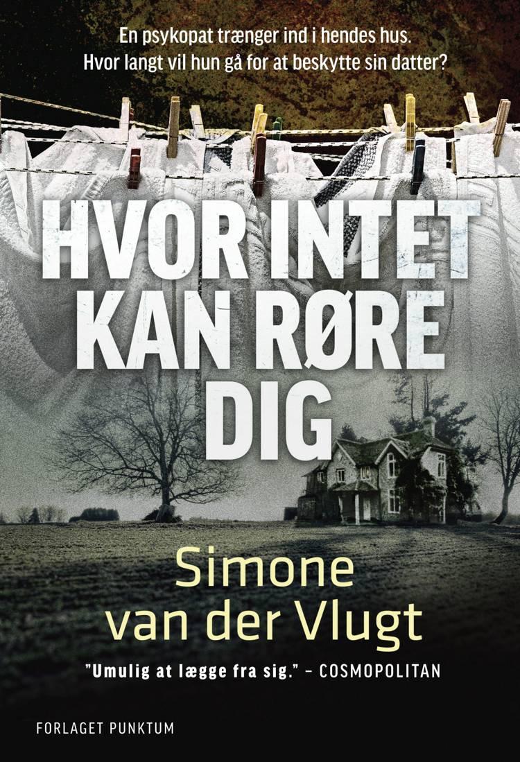 Hvor intet kan røre dig af Simone van der Vlugt