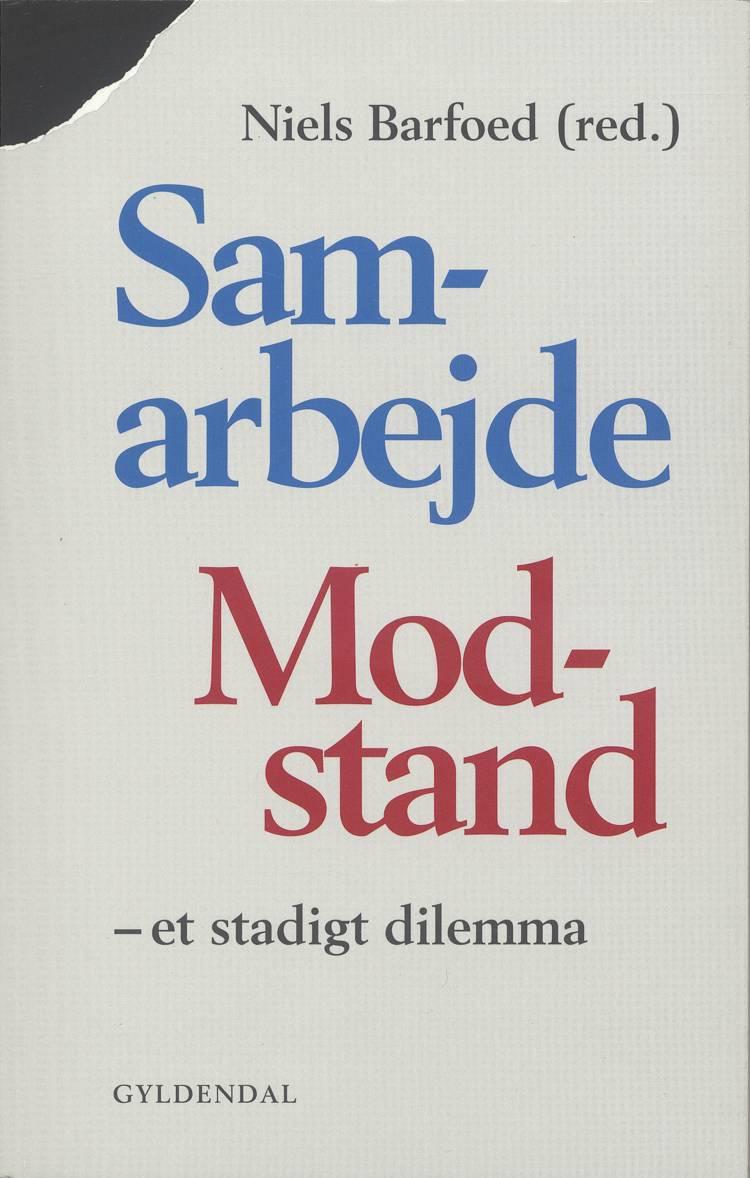 Samarbejde/modstand af Niels Barfoed
