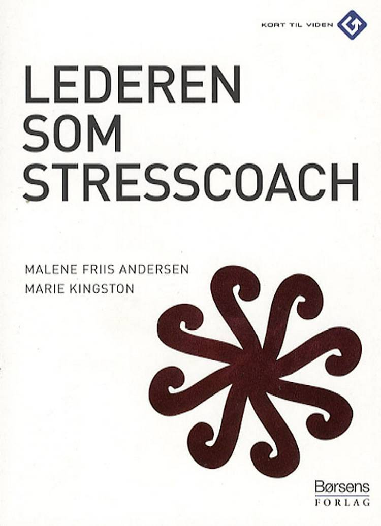 Lederen som stresscoach af Malene Friis Andersen og Marie Kingston