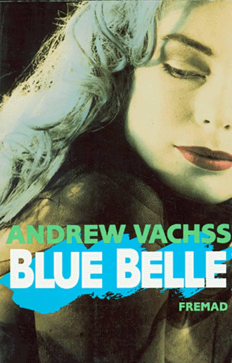 Blue Belle af Andrew Vachss