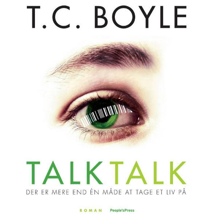 Talk talk af T. Coraghessan Boyle