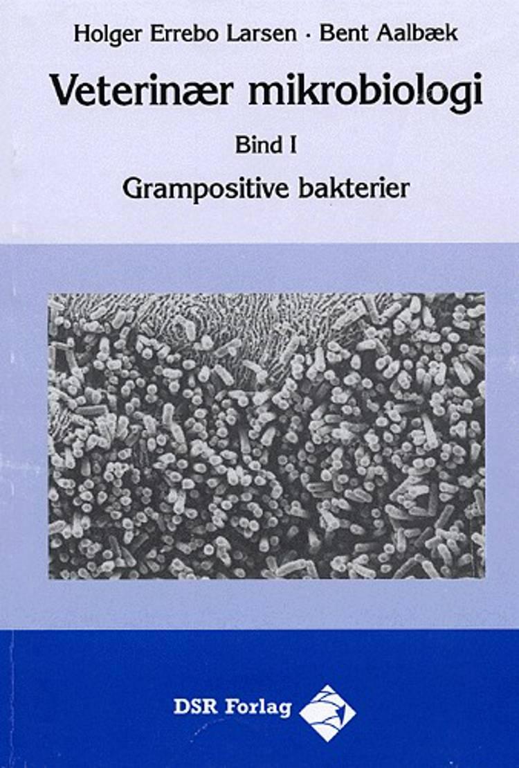 Veterinær mikrobiologi af Holger Errebo Larsen, Bent Aalbæk og Holger Errebo Larsen og Bent Aalbæk