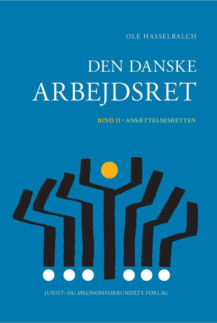 Den danske arbejdsret bd. 2 af Ole Hasselbalch