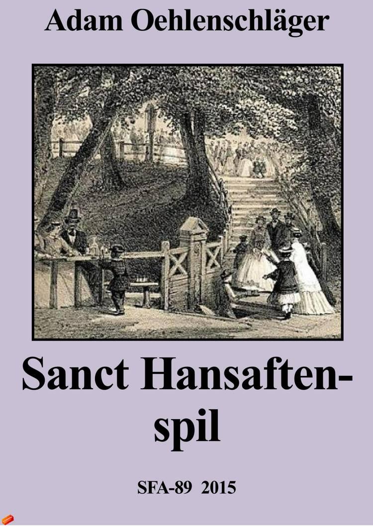 Sanct Hansaften-spil af Adam Oehlenschläger