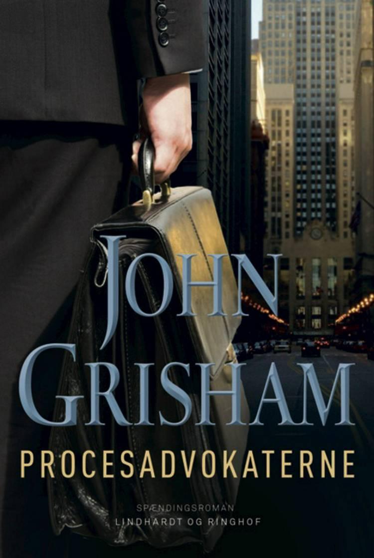 Procesadvokaterne af John Grisham