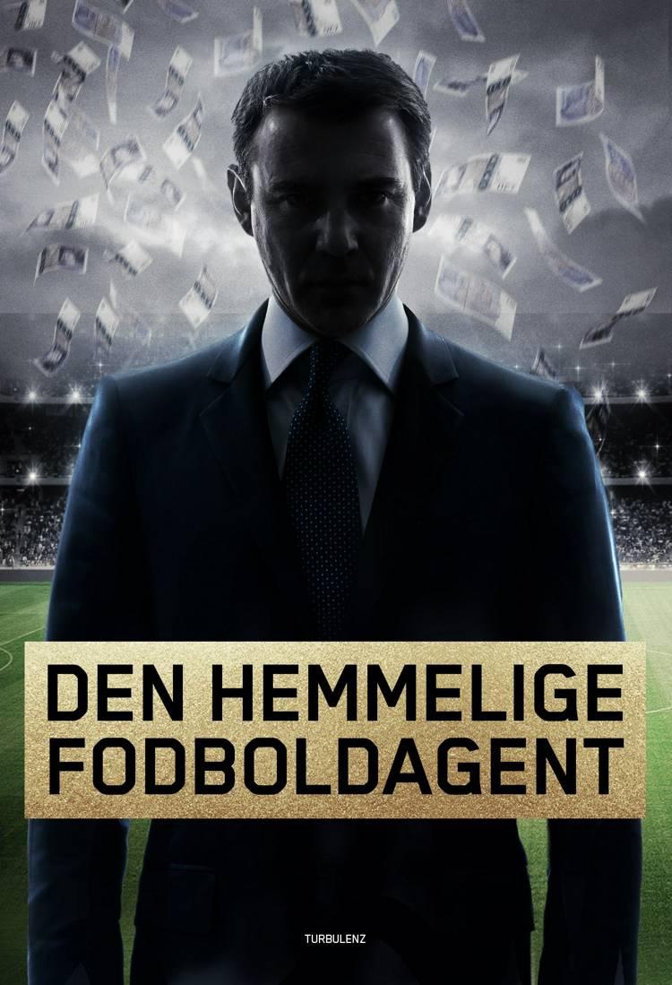 Den hemmelige fodboldagent af Anonym