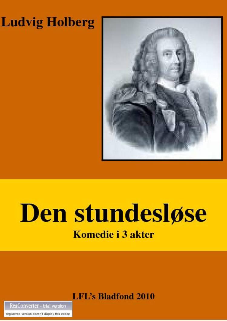 Den stundesløse af Ludvig Holberg