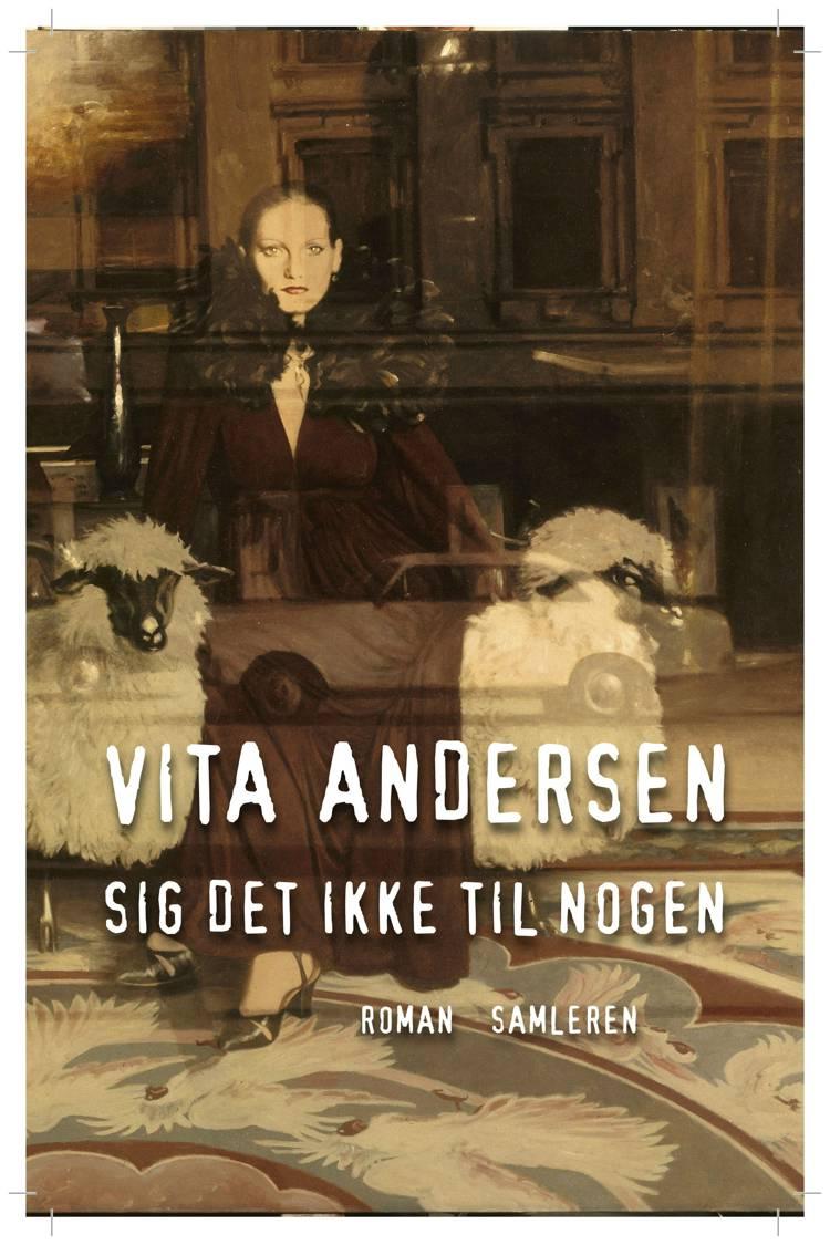 Sig det ikke til nogen af Vita Andersen