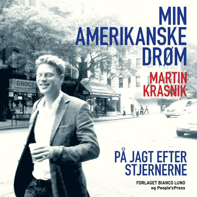 Min amerikanske drøm af Martin Krasnik