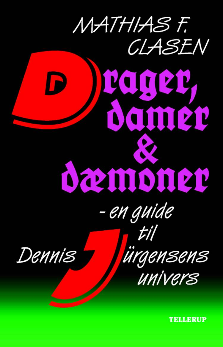 Drager,damer & dæmoner af Mathias F. Clasen