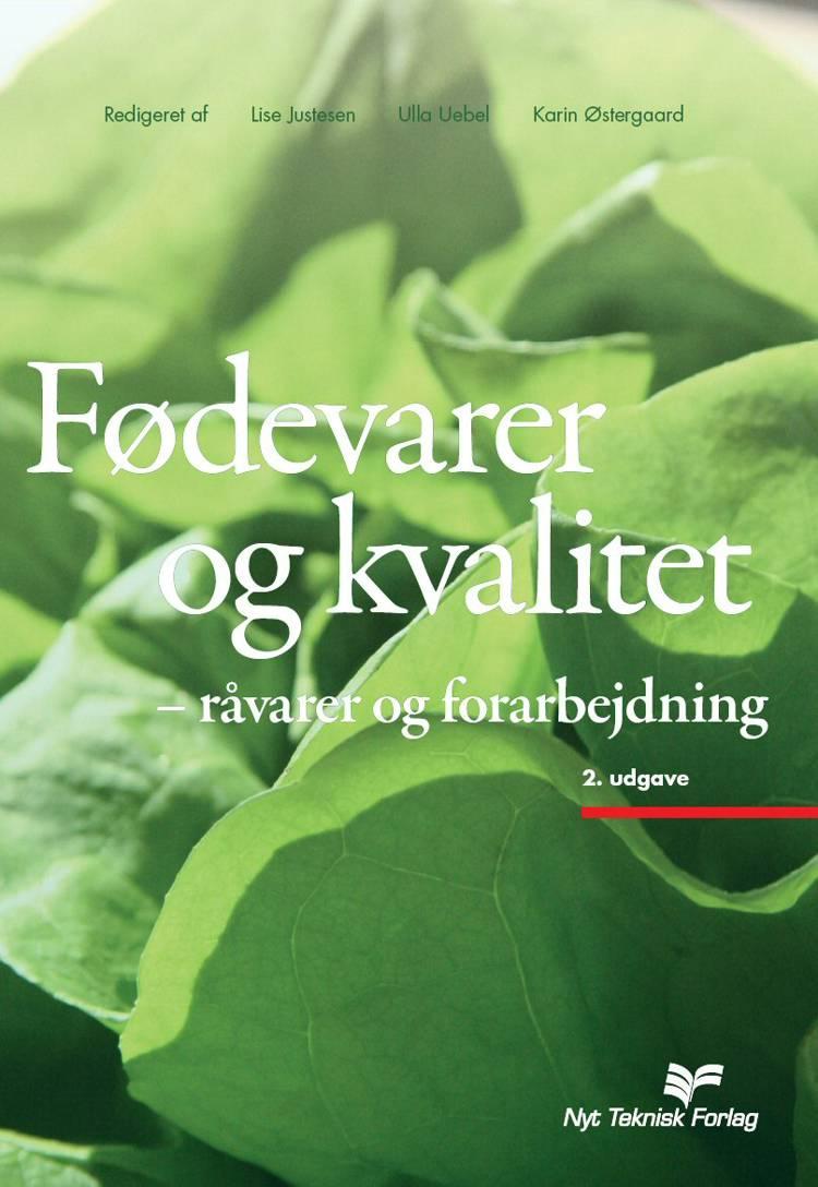 Fødevarer og kvalitet af Karin Østergaard, Gitte Gross og Marianne Furbo m.fl.