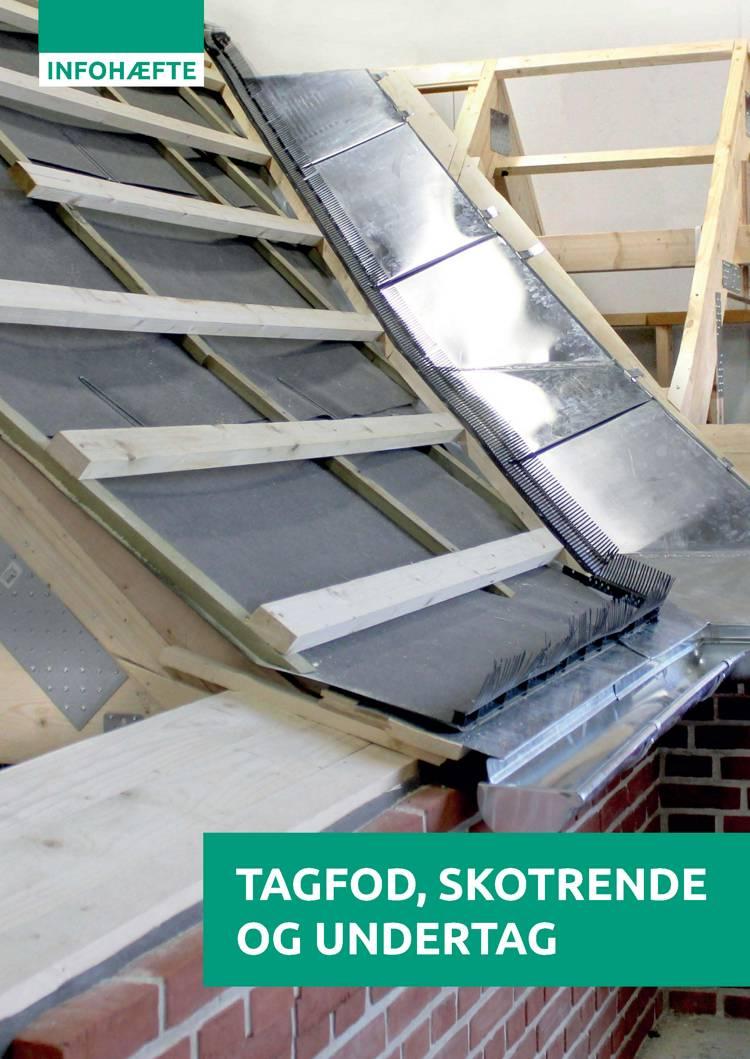 Tagfod, skotrende og undertag af Tømrerfagets Lærebogsudvalg