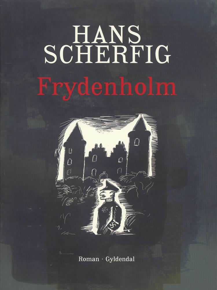 Frydenholm af Hans Scherfig