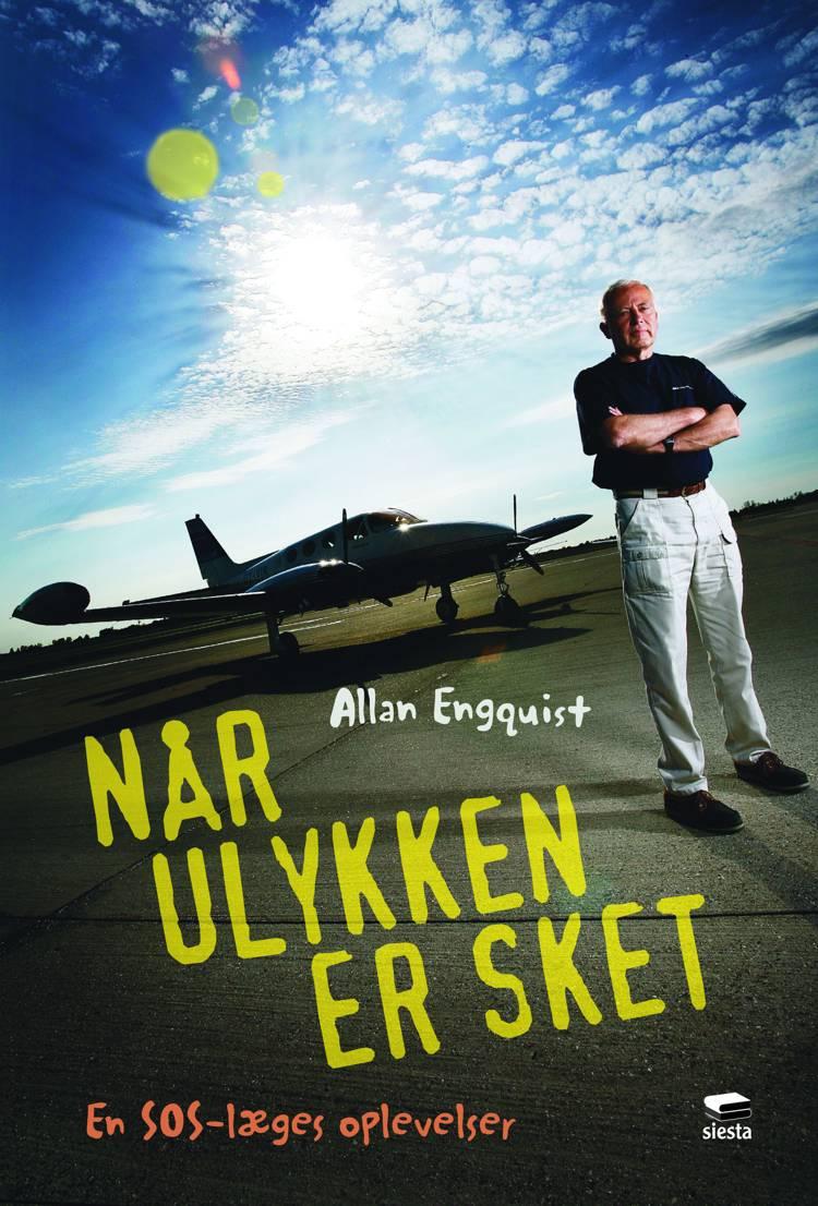 Når ulykken er sket af Allan Engquist