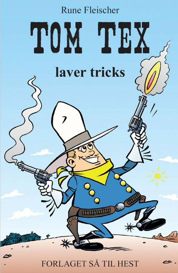 Tom Tex laver tricks af Rune Fleischer