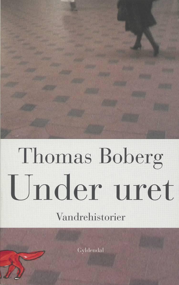 Under uret af Thomas Boberg