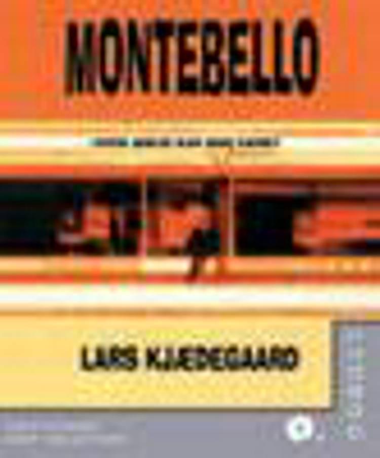 Montebello af Lars Kjædegaard