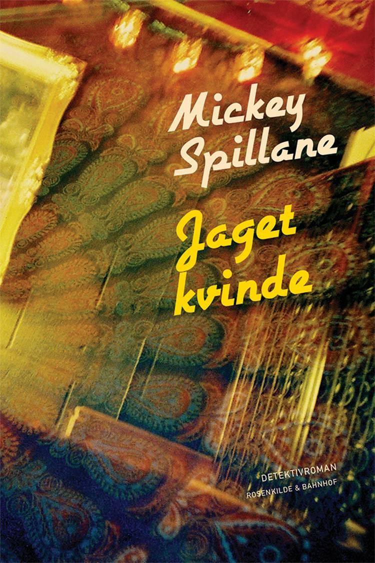 Jaget kvinde af Mickey Spillane