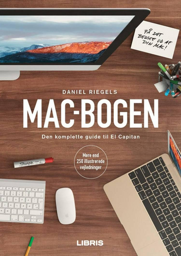 Mac-bogen - Den komplette guide til OS X El Capitan af Daniel Riegels