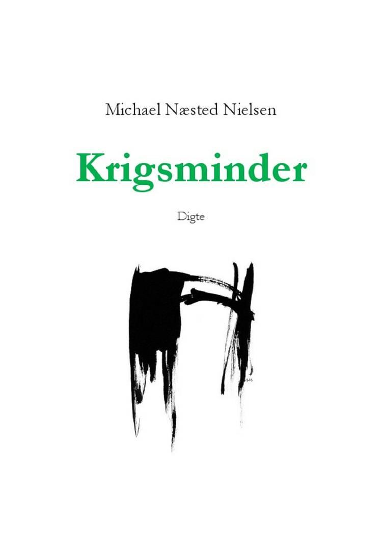 Krigsminder af Michael Næsted Nielsen