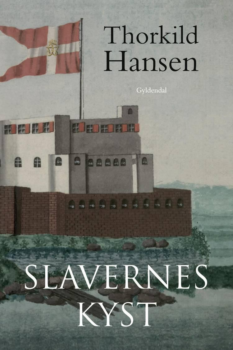 Slavernes kyst af Thorkild Hansen