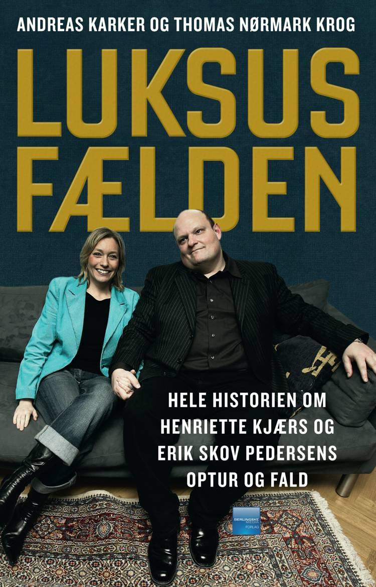 Luksusfælden af Andreas Karker og Thomas Nørmark Krog