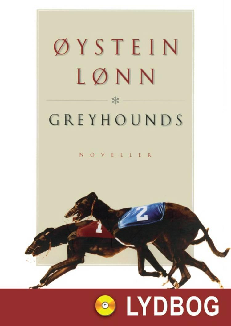 Greyhounds af Øystein Lønn