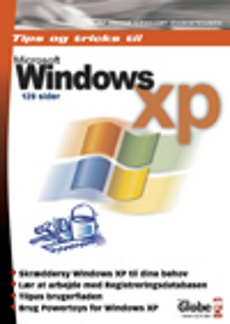 Tips og tricks til Windows XP af Heine Lennart Christensen