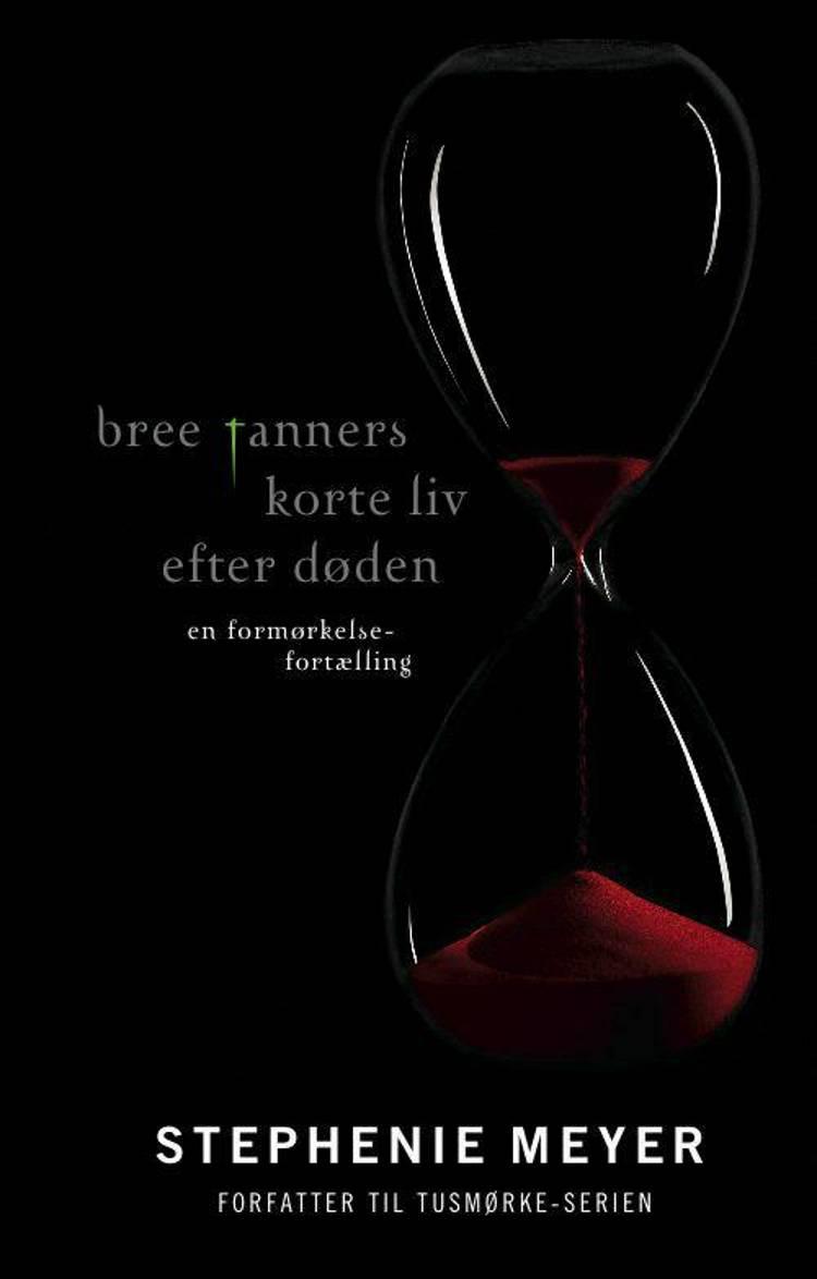 Bree Tanners korte liv efter døden af Stephenie Meyer