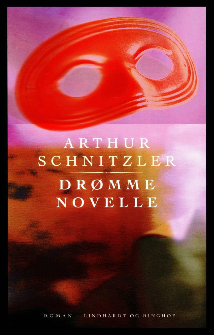 Drømmenovelle af Arthur Schnitzler