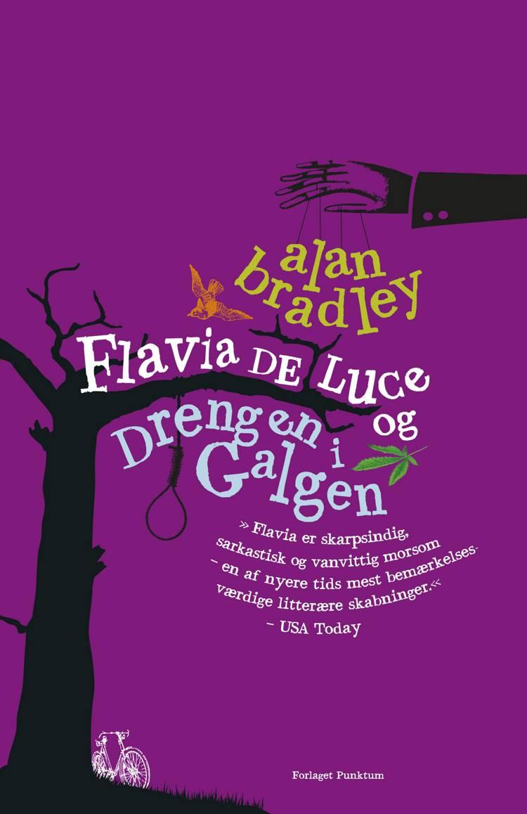 Flavia de Luce - drengen i galgen af Alan Bradley