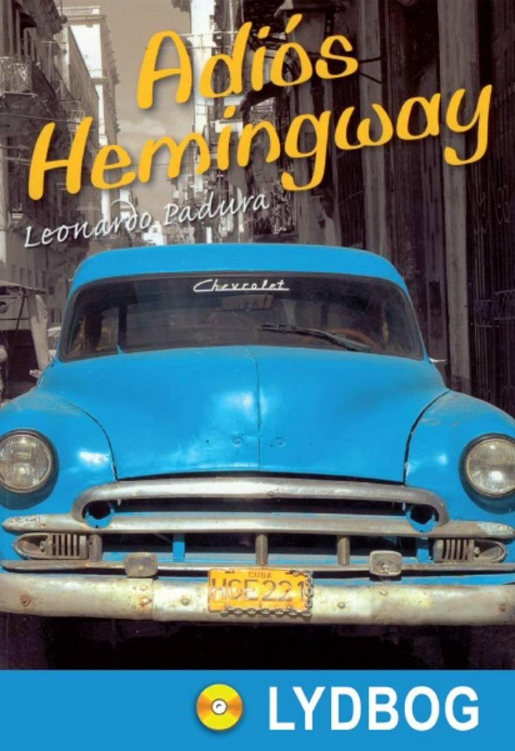 Adiós Hemingway af Leonardo Padura
