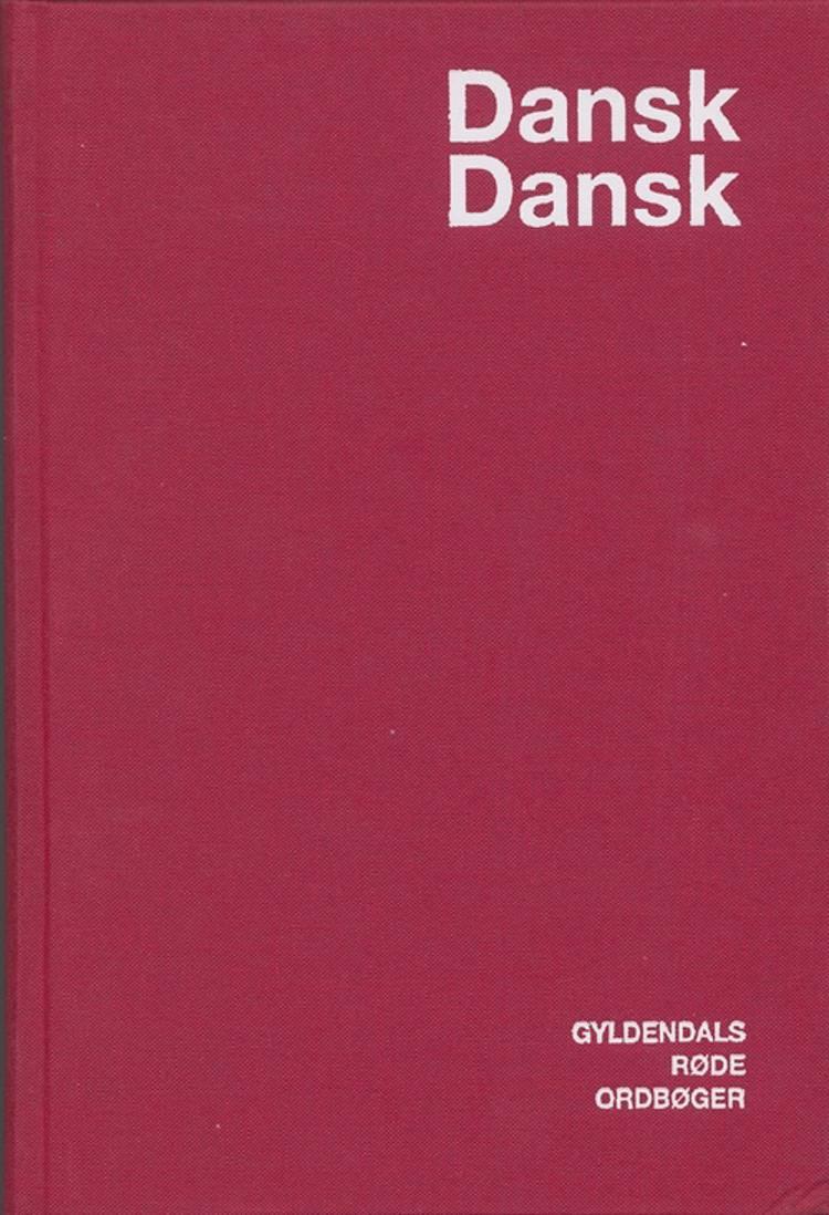 Dansk-Dansk Ordbog af Sigrid Helles, Børge Dissing og Helge E. Kristiansen