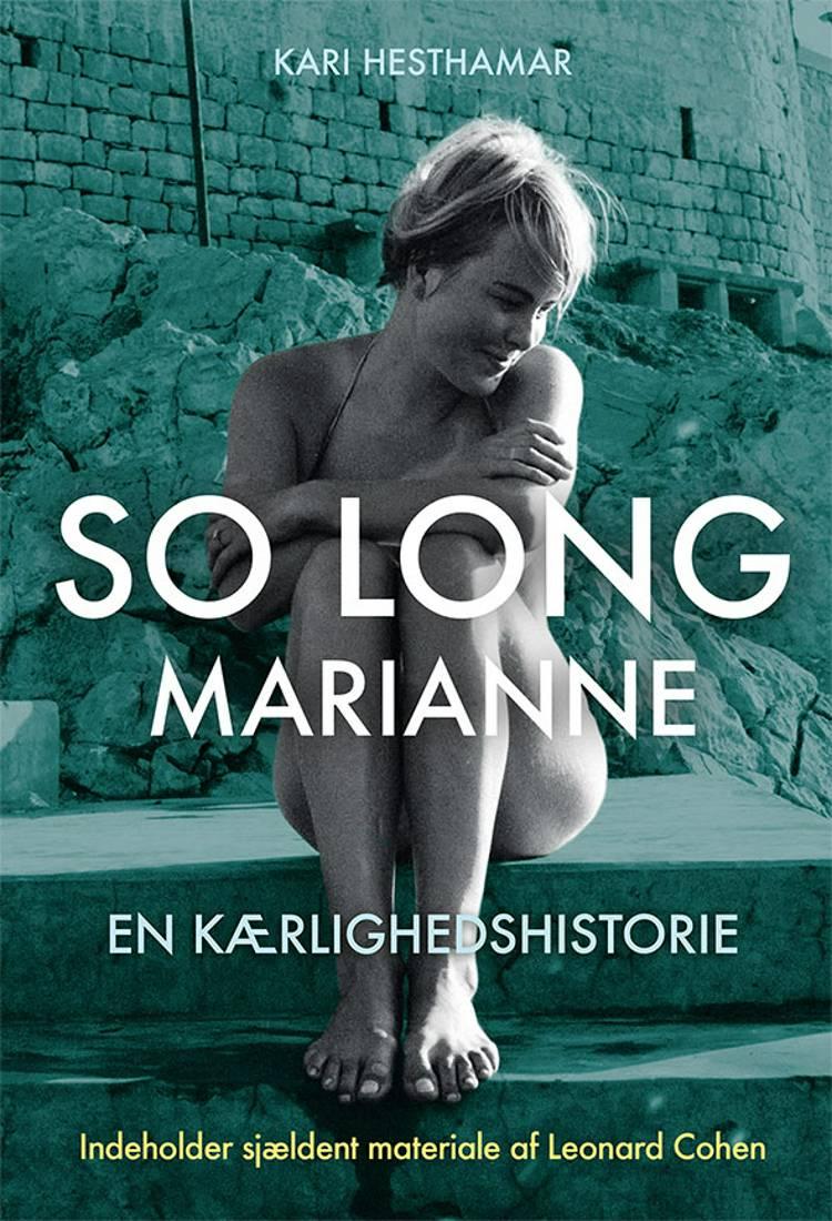 So long, Marianne af Kari Hesthamar