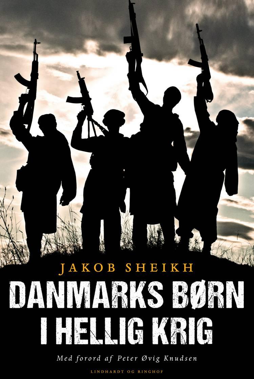 Danmarks børn i hellig krig af Jakob Sheikh