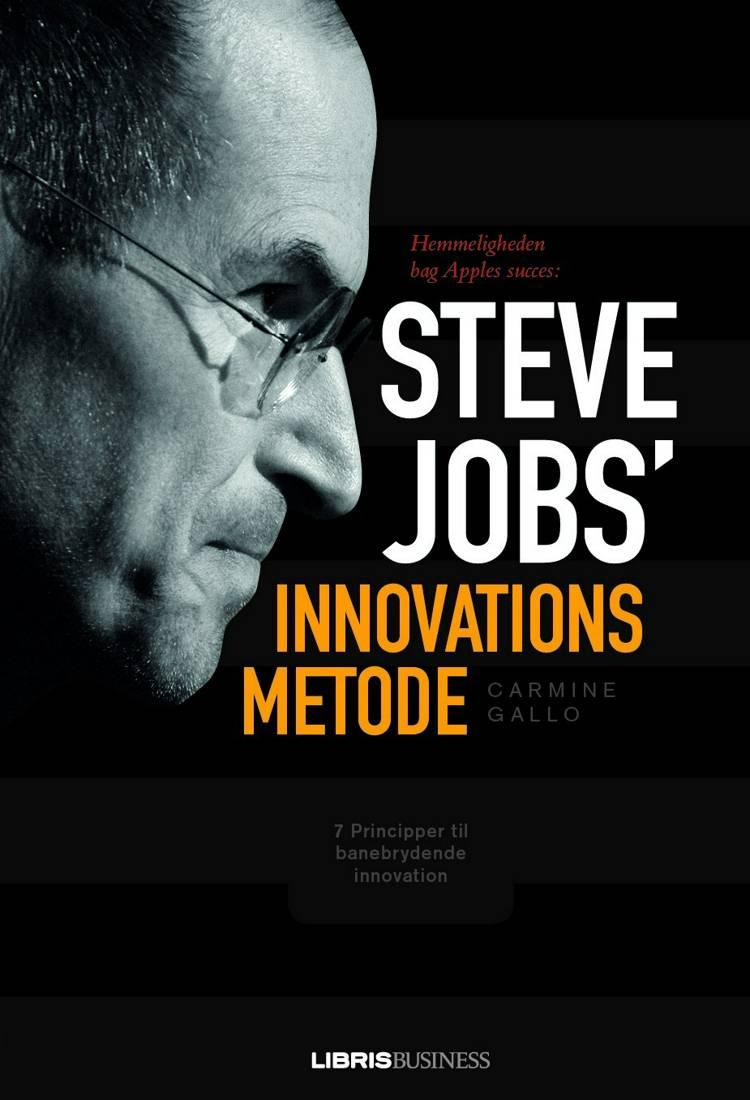 Steve Jobs' innovationsmetode af Carmine Gallo