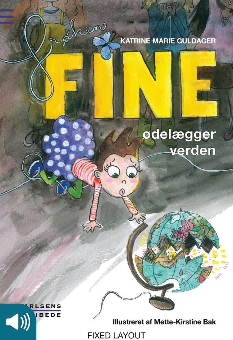 Frøken Fine ødelægger verden af Katrine Marie Guldager